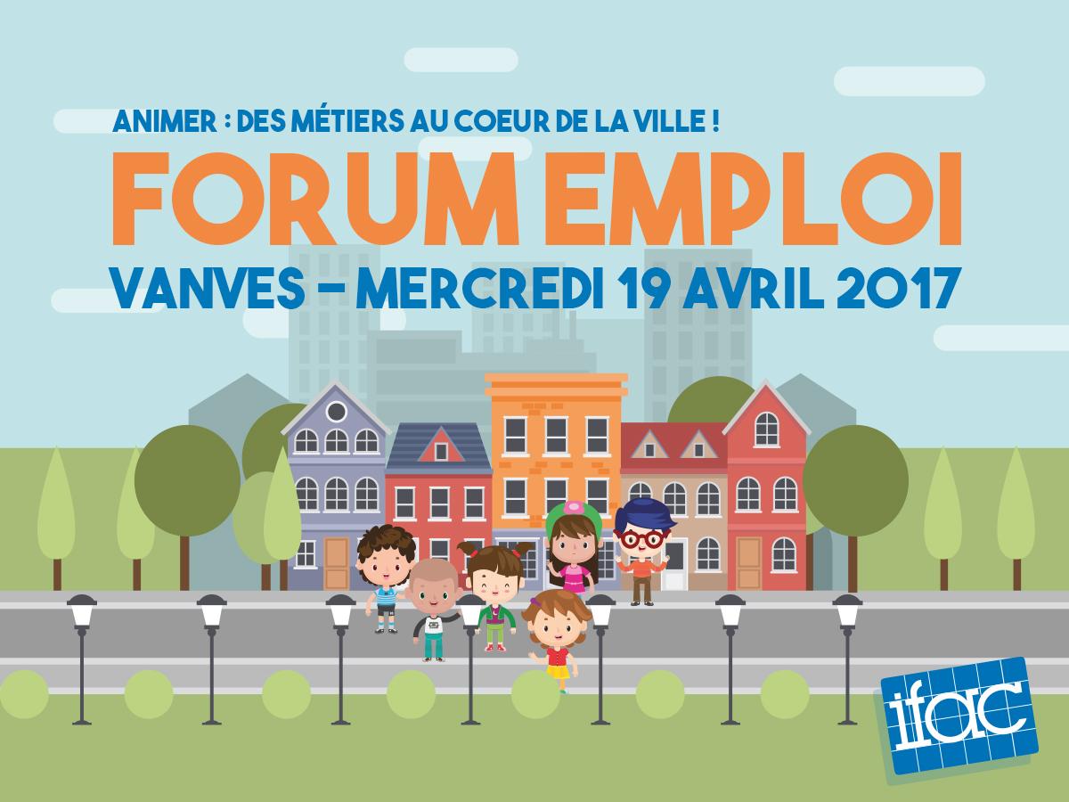 forum emploi de l u0026 39 animation   vanves mercredi 19 avril 2017